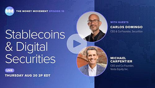 Stablecoins & Digital Securities
